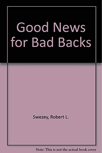 9781881206040: Good News for Bad Backs