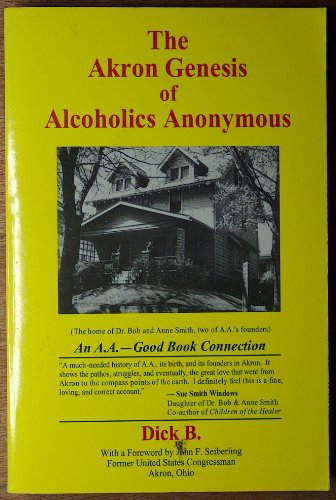 9781881212034: The Akron Genesis of Alcoholics Anonymous (An a.a.--Good Book Connection)
