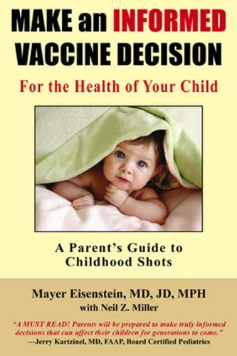 9781881217367: Make an Informed Vaccine Decision for the Health of Your Child: A Parent's Guide to Childhood Shots