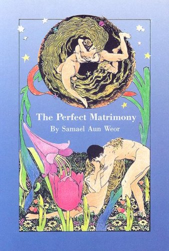 9781881219002: The Perfect Matrimony or The Door to Enter into Initiation