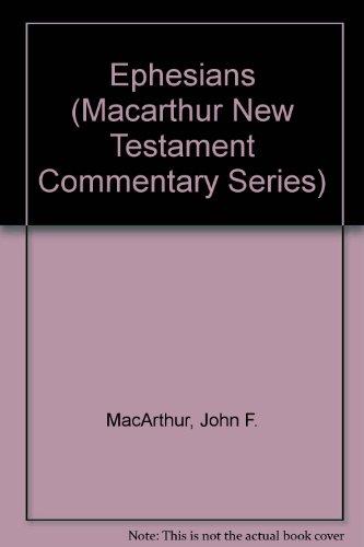 9781881223580: Ephesians (Macarthur New Testament Commentary Series)