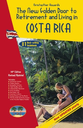 9781881233589: The New Golden Door to Retirement and Living in Costa Rica 14th Edition