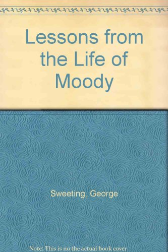9781881246862: Lessons from the Life of Moody