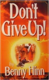 9781881256854: Don't Give Up! : A Glorious Account Of Faith's Triumph Over Fear