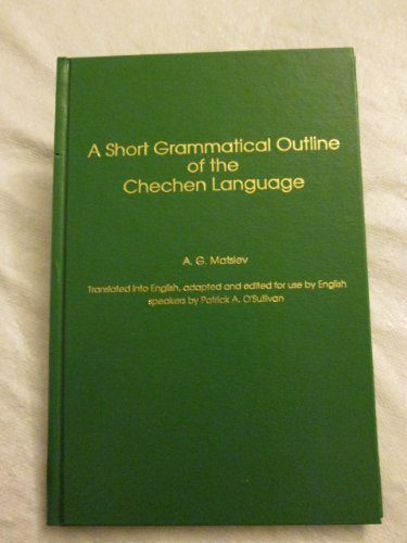 9781881265238: Short Grammatical Outline of the Chechen Language