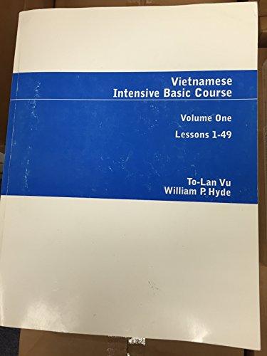 Vietnamese Intensive Basic Course (Vietnamese Edition): William Hyde, VU