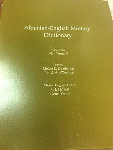 Albanian-English Military Dictionary: Turnbull, Alan