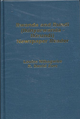 Rwanda and Rundi (Ikinyarwanda - Ikirundi) Newspaper: R. David Zorc
