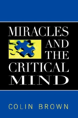 9781881266242: Miracles and the Critical Mind