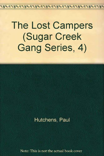 9781881270089: The Lost Campers (Sugar Creek Gang Series, 4)