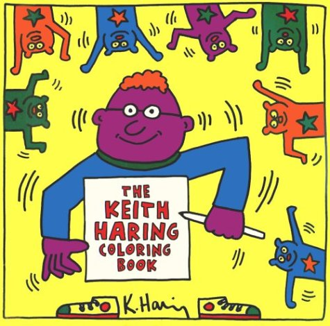 9781881270515: Keith Haring - the Keith Haring Coloring Book