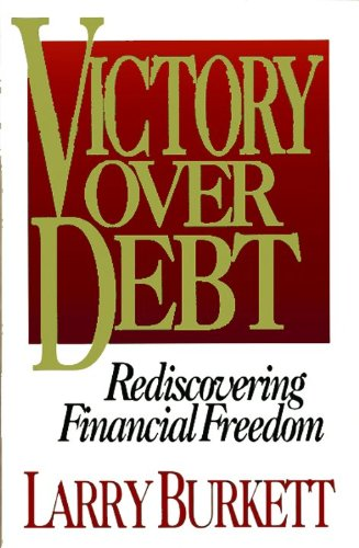 Victory over Debt: Rediscovering Financial Freedom