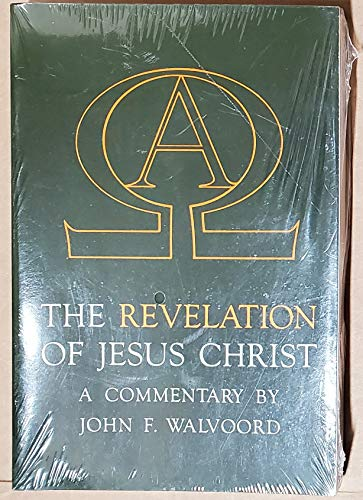 The Revelation of Jesus Christ (1881273091) by Walvoord, John F.