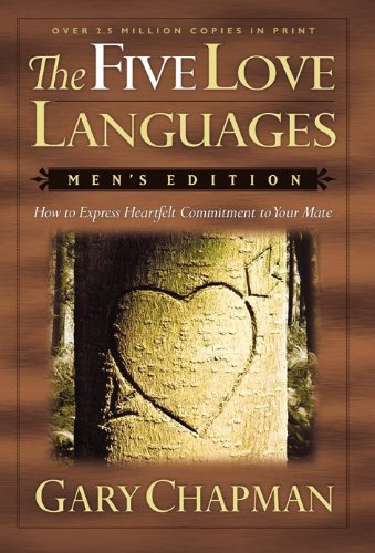 9781881273103: The Five Love Languages: How to Express Heartfelt Commitment to Your Mate (Men's Edition)