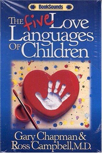 9781881273110: The Five Love Languages of Children Audio Cassette (Booksounds)