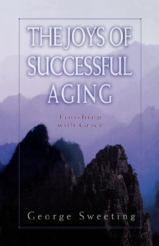 9781881273134: The Joys of Successful Aging