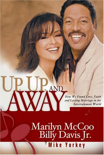 Up, Up, and Away: How We Found Love, Faith, and Lasting Marriage in the Entertainment World (SIGNED...