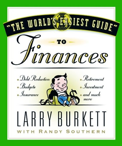 The World's Easiest Guide to Finances: Larry Burkett, Randy