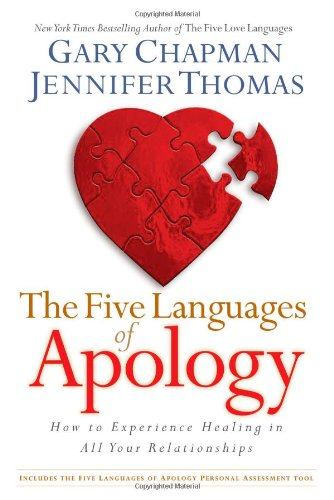 9781881273578: The Five Languages of Apology: How to Experience Healing in All Your Relationships