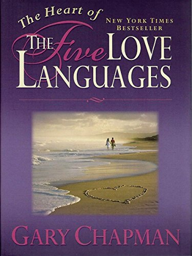 9781881273806: The Heart of the 5 Love Languages (Abridged Gift-Sized Version)
