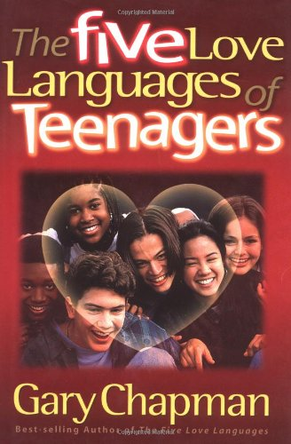 9781881273837: The Five Love Languages of Teenagers