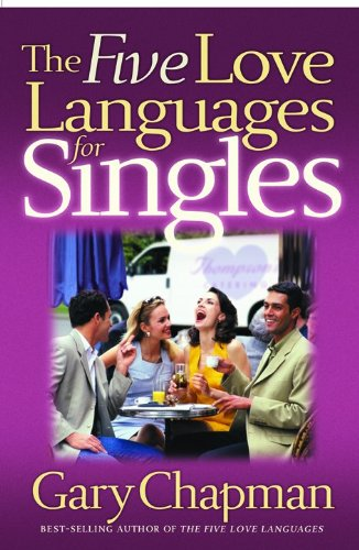 9781881273981: The Five Love Languages for Singles (Chapman, Gary)