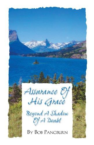 Assurance of His Grace - Beyond a: Bob Pangburn