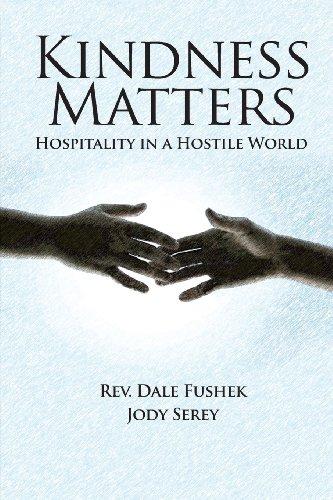 9781881276197: Kindness Matters: Hospitality in a Hostile World