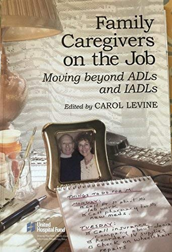 9781881277736: Family Caregivers on the Job: Moving Beyond ADLs and IADLs