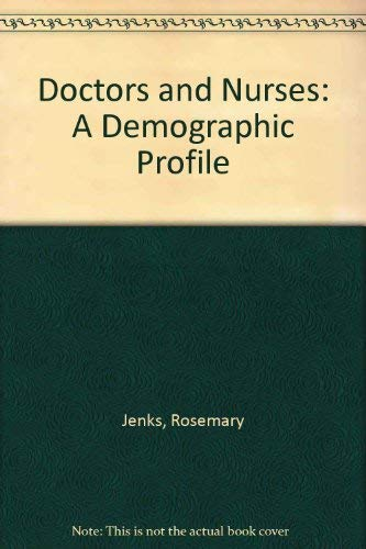 9781881290087: Doctors and Nurses: A Demographic Profile