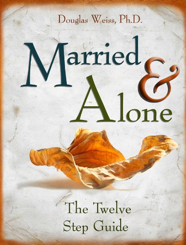 9781881292319: Married and Alone: The Twelve Step Guide