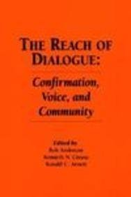 9781881303015: The Reach of Dialogue: Confirmation, Voice and Community (Hampton Press Communication Series : Communication Alternatives)