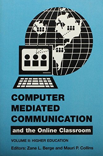 9781881303114: Computer Mediated Communications and the Online Classroom: Vol. 2, Higher Education