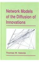 9781881303213: Network Models of the Diffusion of Innovations (The Hampton Press Communication. Quantitative Methods in Communication)