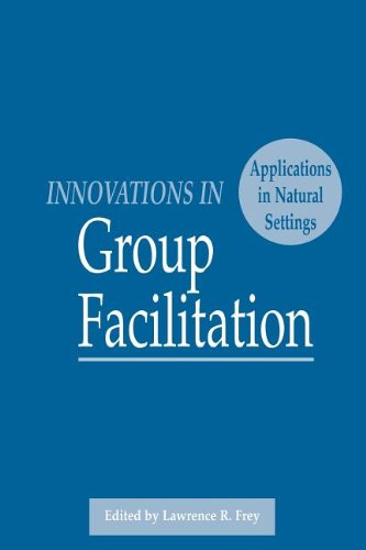 9781881303268: Innovations in Group Facilitation: Applications in Natural Settings (Speech Communication Association/Hampton Press)