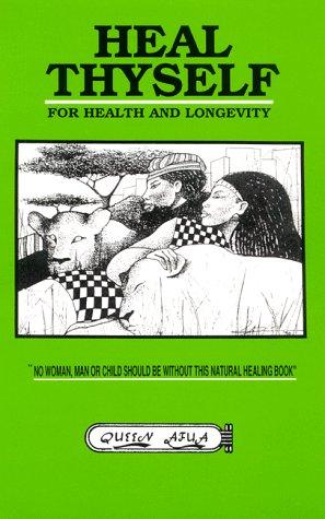 9781881316015: Heal Thyself for Health and Longevity