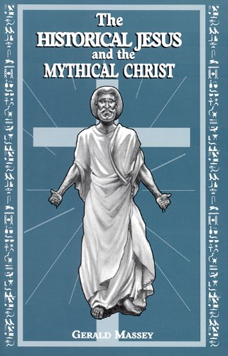 9781881316046: The Historical Jesus & the Mythical Christ