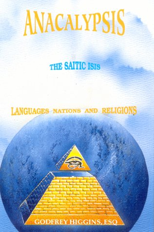 9781881316176: Anacalypsis- The Saitic Isis: Languages, Nations and Religions, Vol. 2