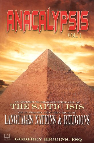 9781881316183: Anacalypsis - The Saitic Isis: Languages Nations and Religions (v. 1 & 2)