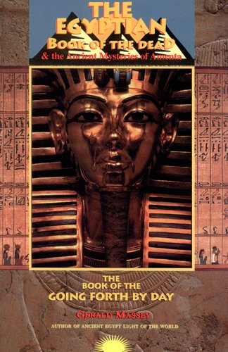 9781881316756: Egyptian Book of the Dead and the Ancient Mysteries of Amenta