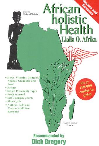 9781881316824: African Holistic Health