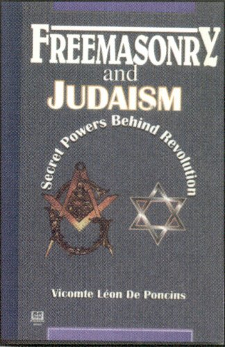 9781881316909: Freemasonry and Judaism: Secret Powers Behind Revolution