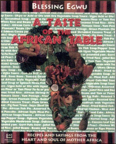 9781881316954: A Taste of the African Table