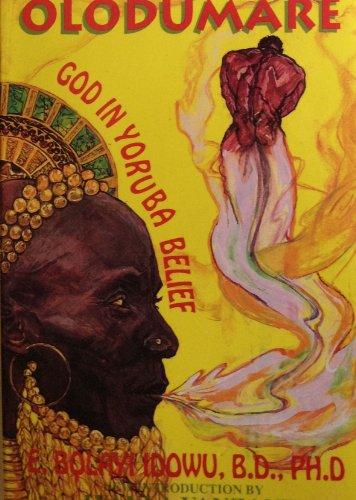 Olodumare: God in Yoruba Belief: E. Bolayi Idowu