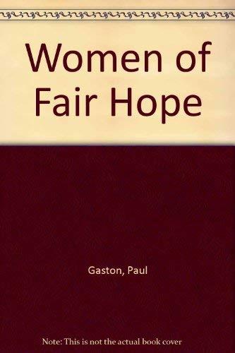 Women of Fair Hope: Gaston, Paul
