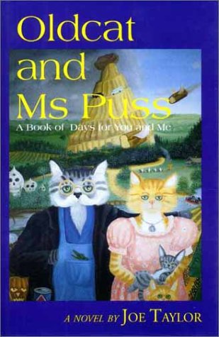 9781881320722: Oldcat and MS Puss: A Book of Days for You and Me