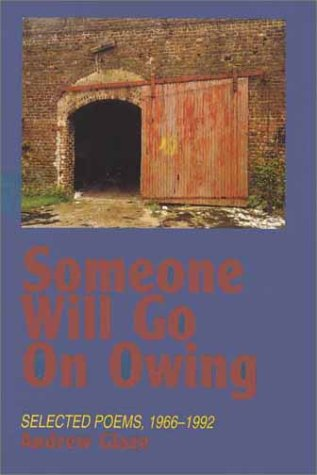 9781881320913: Someone Will Go on Owing: Selected Poems, 1966-1992