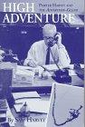 9781881320982: High Adventure: Porter Harvey and the Advertiser-Gleam