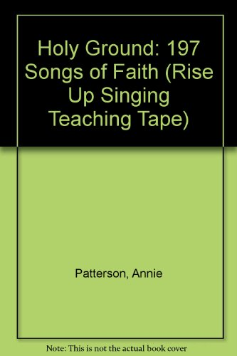 9781881322061: Holy Ground: 197 Songs of Faith (Rise Up Singing Teaching Tapes)