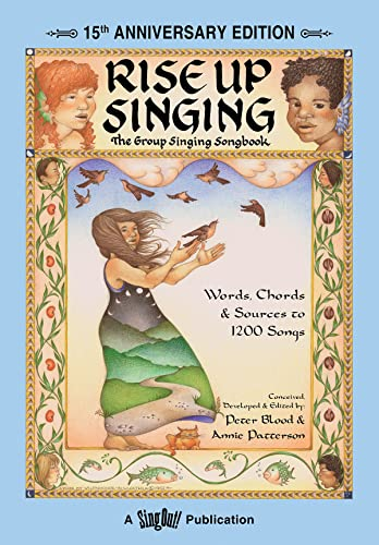 9781881322122: Rise Up Singing: The Group Singing Songbook (15th Anniversary Edition)